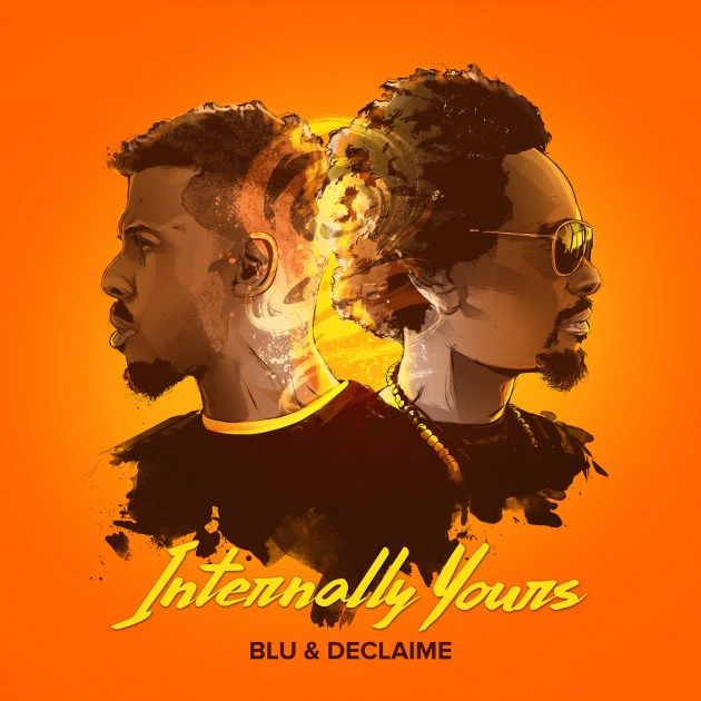 """Declaime & Blu are """"Internally Yours"""""""