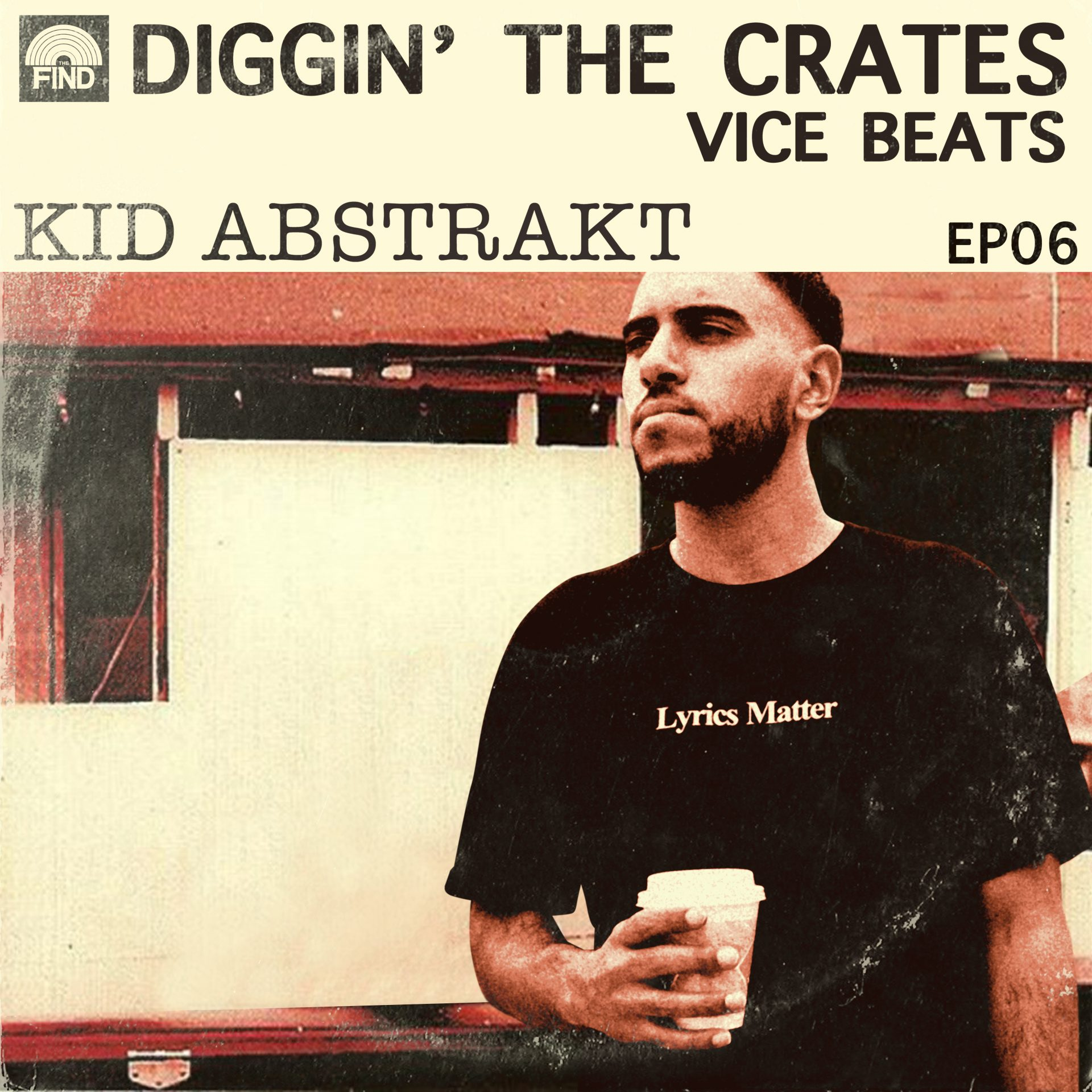 Episode 6 of Diggin' The Crates: Kid Abstrakt