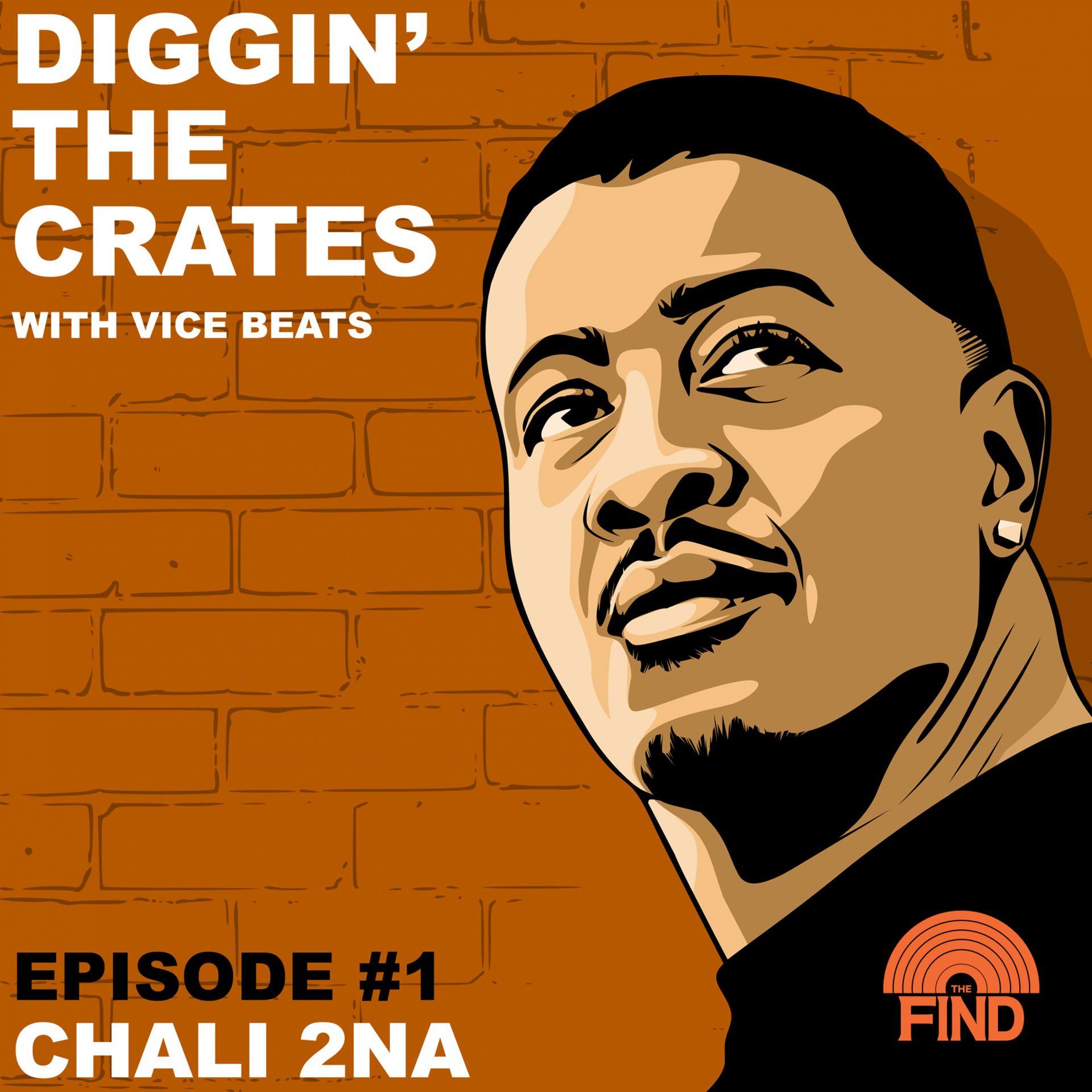 Diggin' The Crates S01E01: Chali 2na (The Find Podcast)