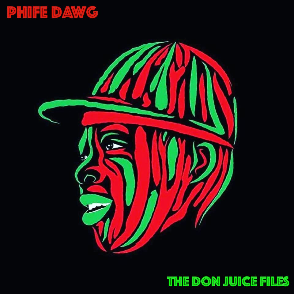 Phife Dawg – The Don Juice Files (Non-Album Tracks Mixed by DJ Leroy Rey)