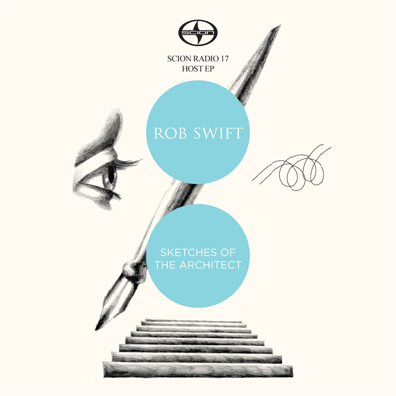 Free Download: Rob Swift – Sketches Of The Architect (2010)
