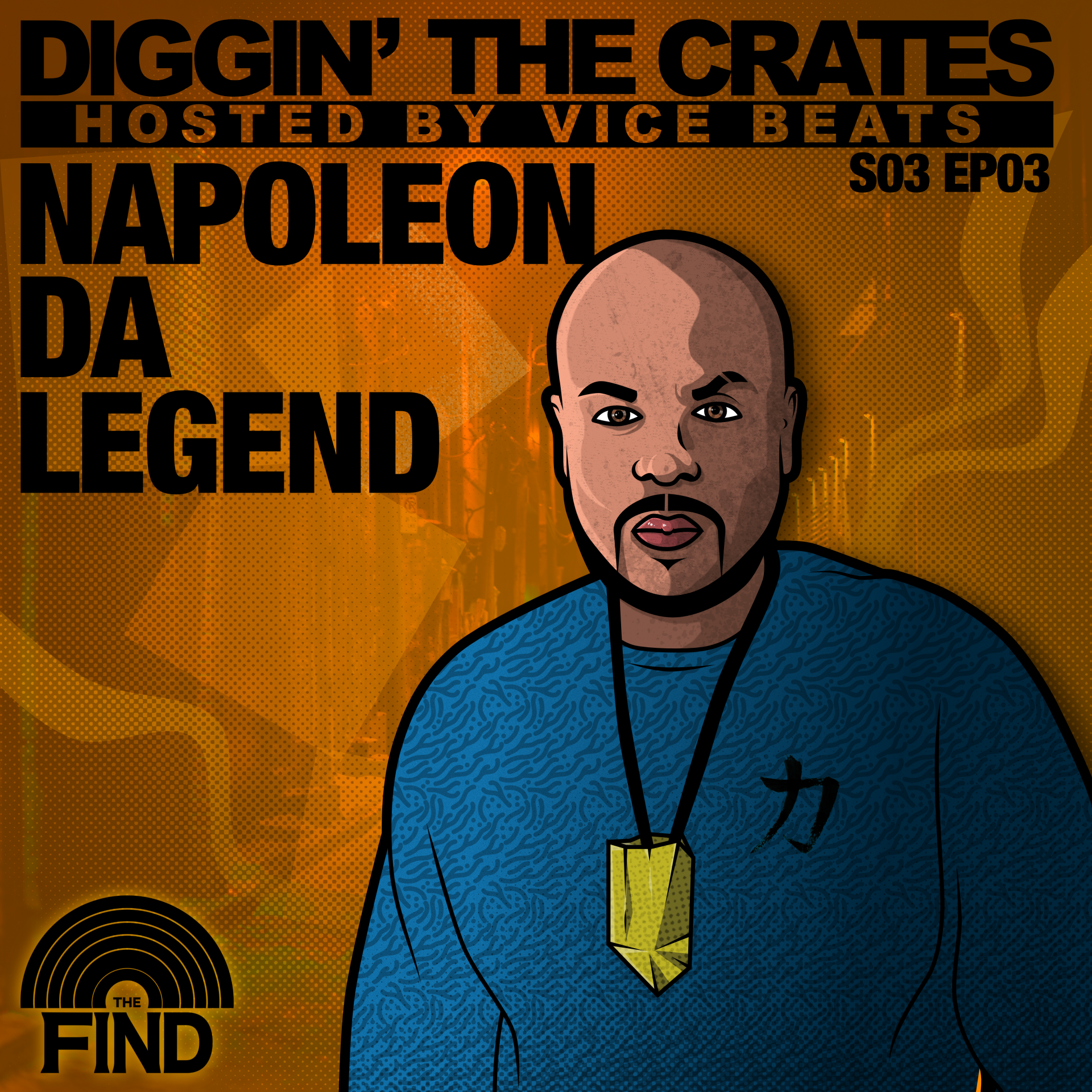 Napoleon da Legend (Diggin' The Crates Season 3 Episode 3)
