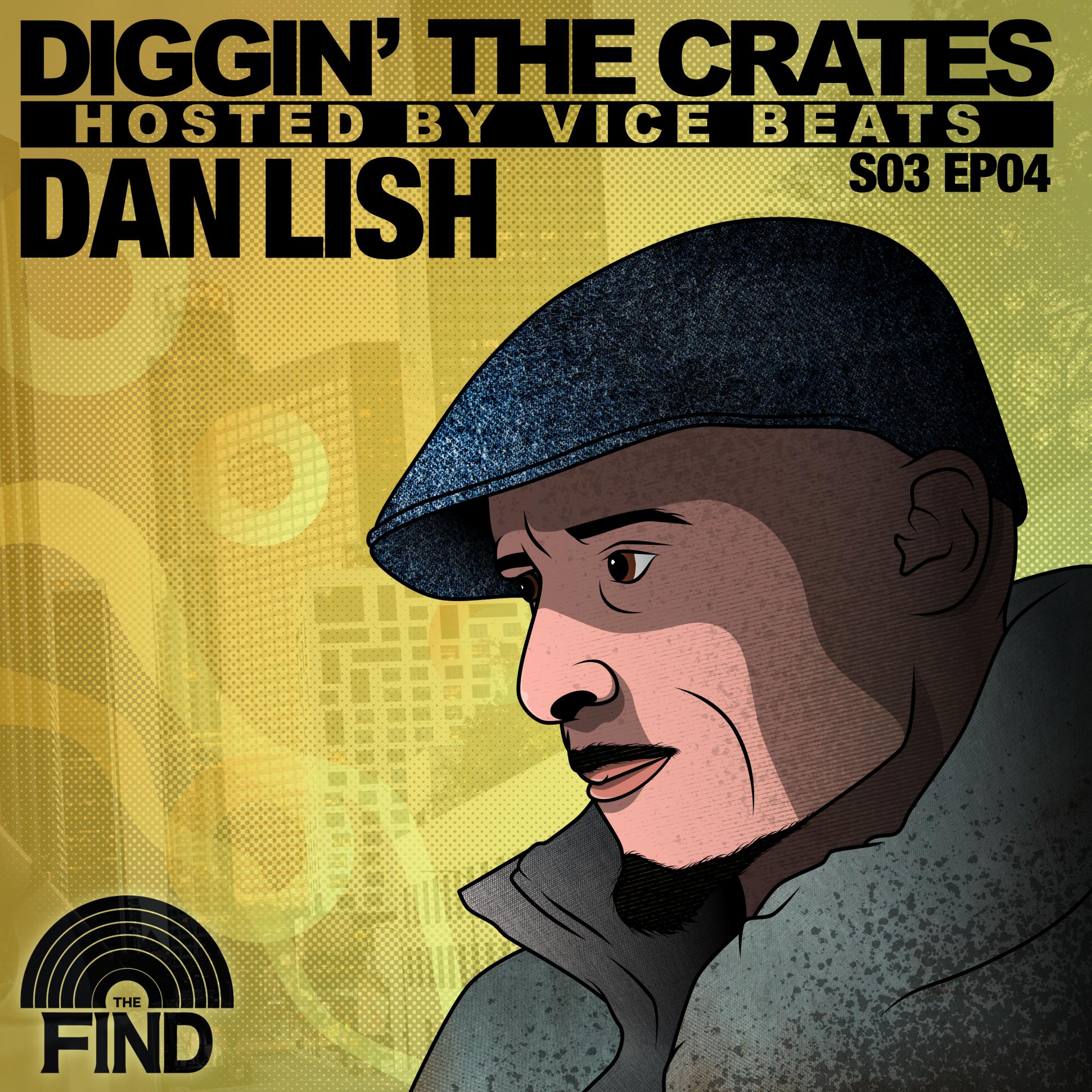 Dan Lish (Diggin' The Crates Season 3 Episode 4)