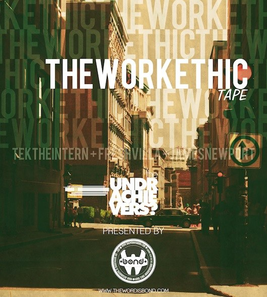 Free Download: The Underachievers – The Work Ethic Tape