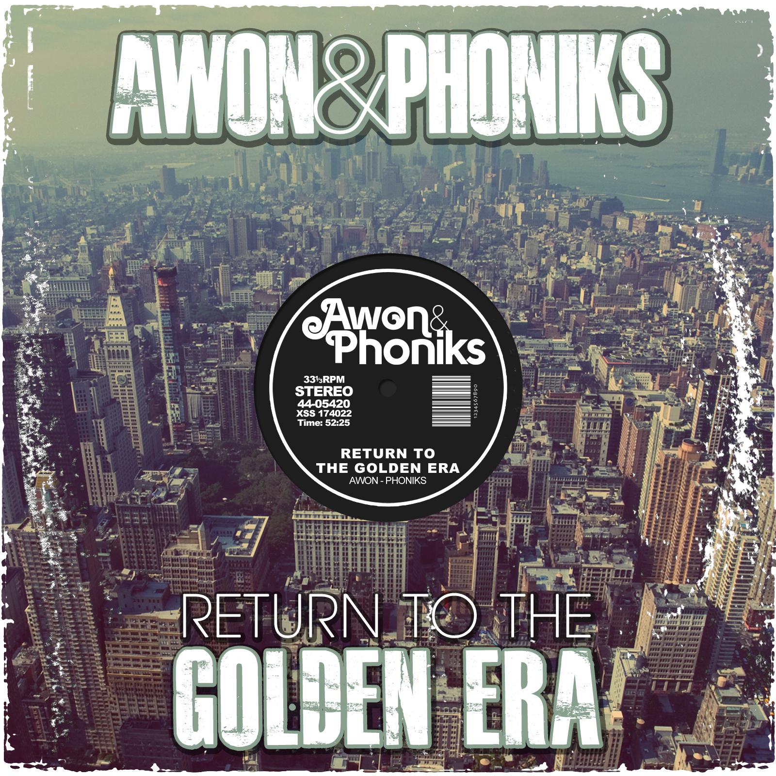 Free Download: Awon & Phoniks – Return To The Golden Era