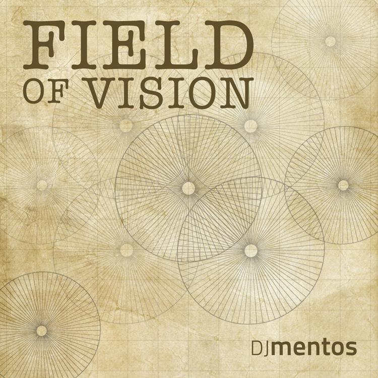 Stream: DJ Mentos – Field of Vision