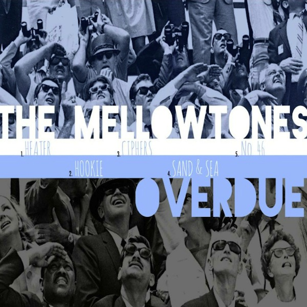Free Download: The Mellowtones – Overdue EP (2012)