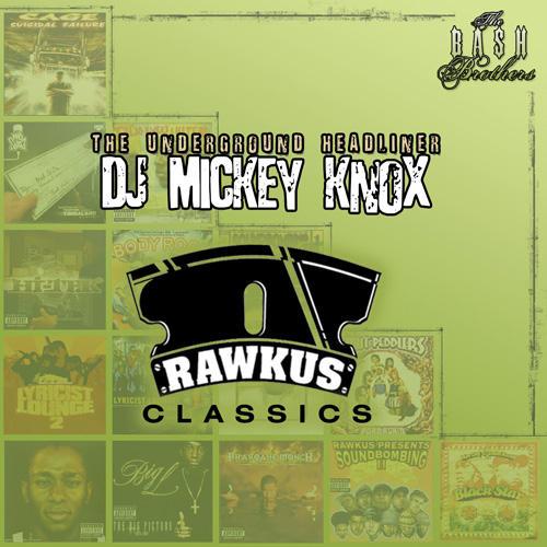 Mix: DJ Mickey Knox – Rawkus Classics